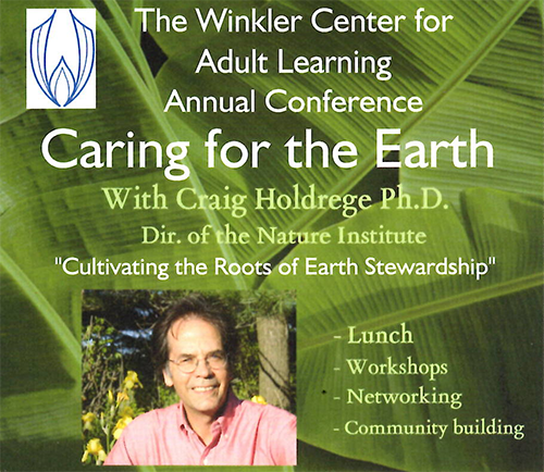 Winkler Center Annual Conference - Caring for the Earth